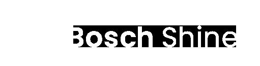 Bosch Shine